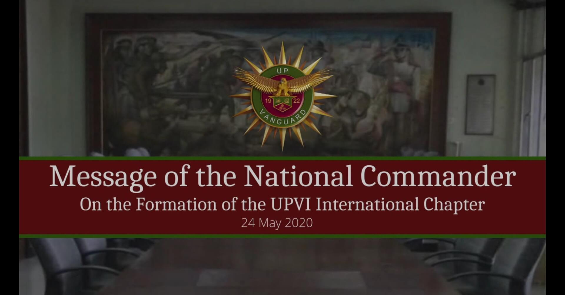 Message of the National Commander On the Formation of the UPVI International Chapter
